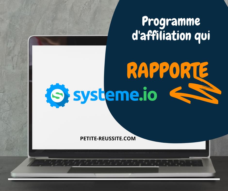 Le programme affiliation Systeme.io est l'un des meilleurs en français