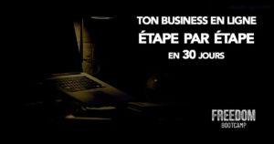 Freedom Bootcamp accompagne les entrepreneurs sur 30 jours pour leur business en ligne