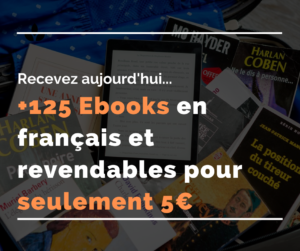 125 Ebooks Revendables en français