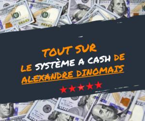 Formation Systeme a cash de Alexandre Dinomais